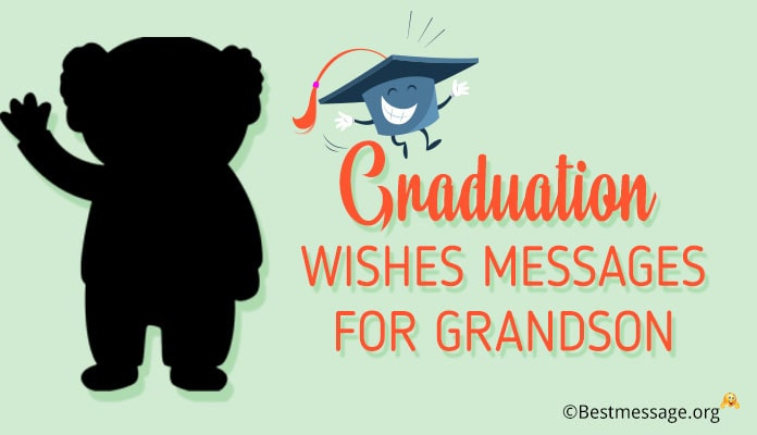 Graduation Wishes Messages for Grandson