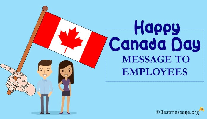 Happy Canada Day Messages to Employees