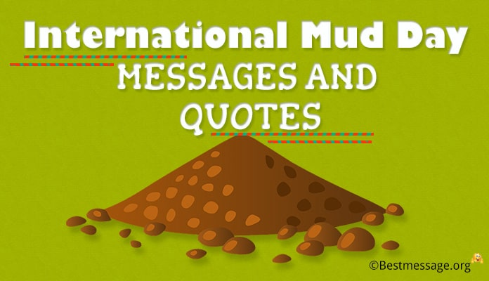 International Mud Day Messages and Quotes
