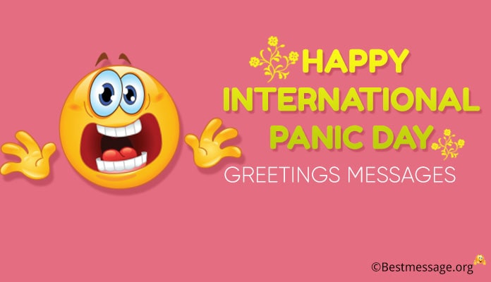 Happy International Panic Day Greetings Messages