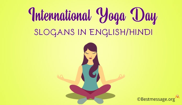 International Yoga Day Slogans in English/Hindi – Yoga Taglines