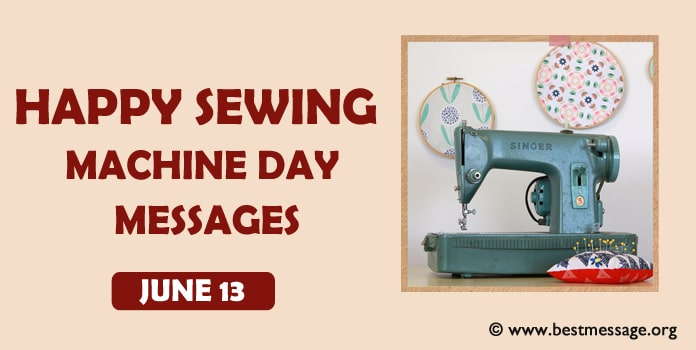 National Sewing Machine Day Messages - Best Wishes Image