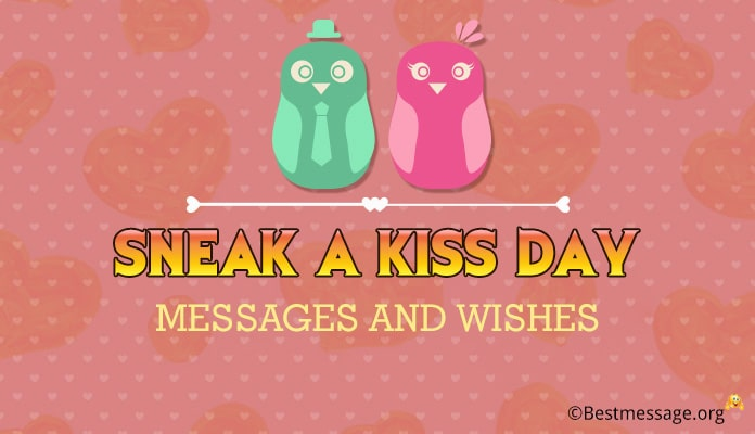 Sneak a Kiss Day Messages - Kiss Day Wishes Image