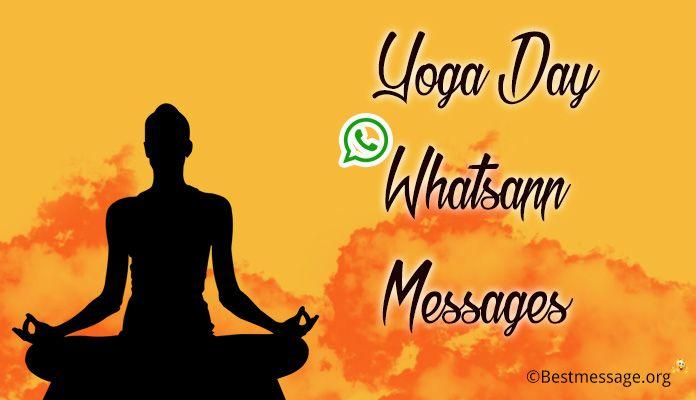 Yoga Day Whatsapp Messages - Yoga Day Status