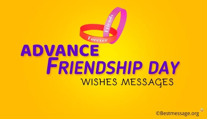 Advance Friendship Day Wishes - Friendship Day Messages Images