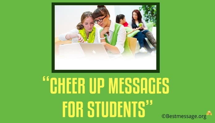 Cheer up Messages for Students - Cheer Up Quotes Image
