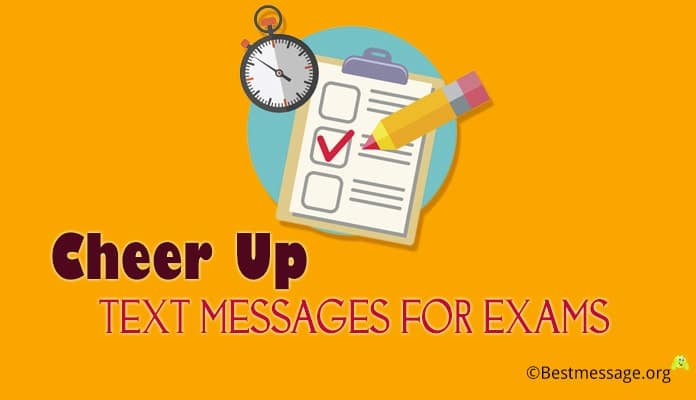 cheer up messages for exams - Good Luck Exams wishes