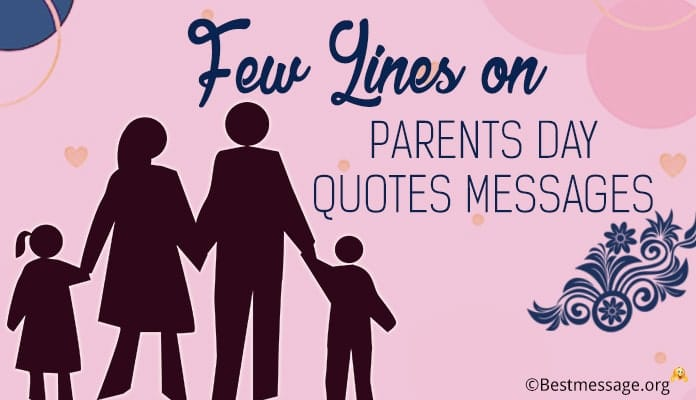 Few Lines on Parents Day - Happy Parents Day Quotes, Messages Image