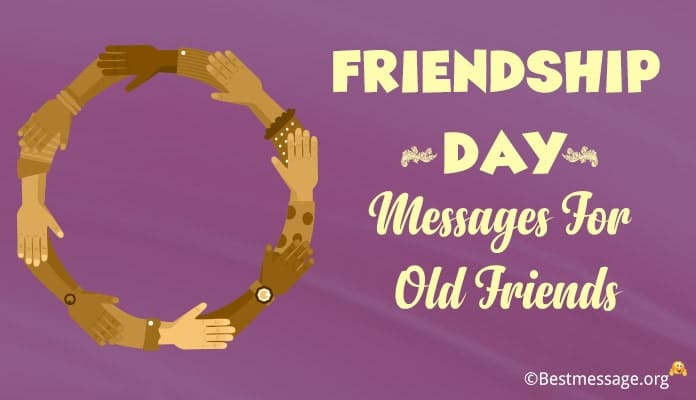 Friendship Day Messages for old Friends