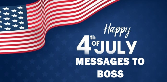 Happy 4th of July Messages to Boss