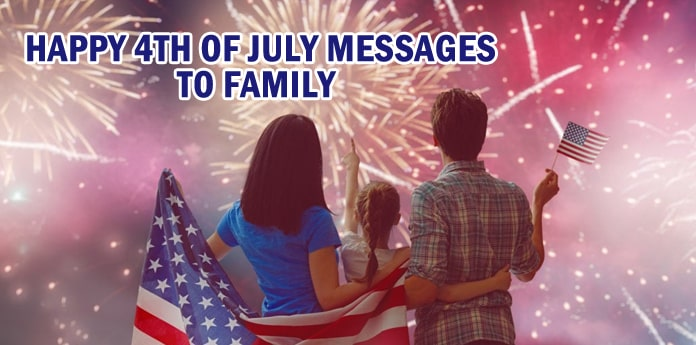 Happy 4th of July Messages to Family