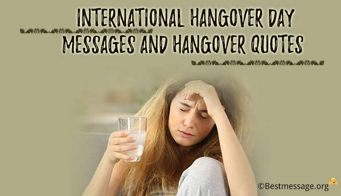 International Hangover Day Messages, Hangover Quotes