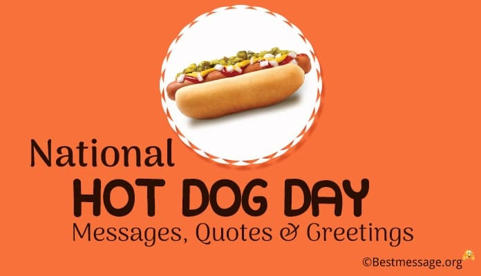 Hot Dog Day Messages, Quotes, Greetings Image