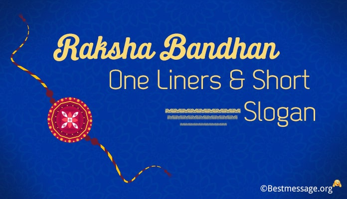 Raksha Bandhan One Liners, Rakhi Slogans