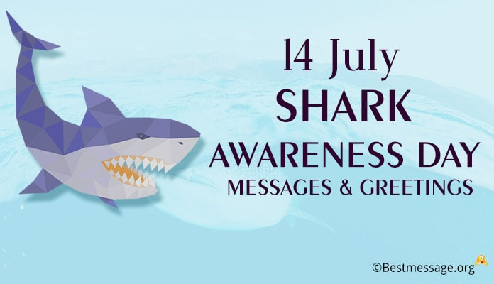 Shark Awareness Day Messages, Quotes & Greetings