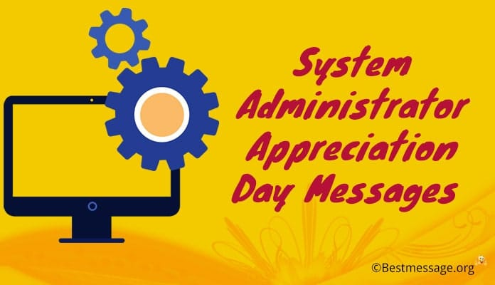 System Administrator Appreciation Day Messages, Greetings Wishes