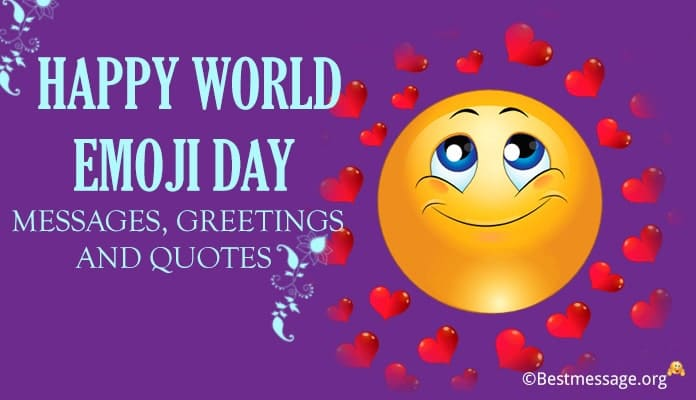 Happy World Emoji Day Messages, Greetings Images, Emoji Quotes