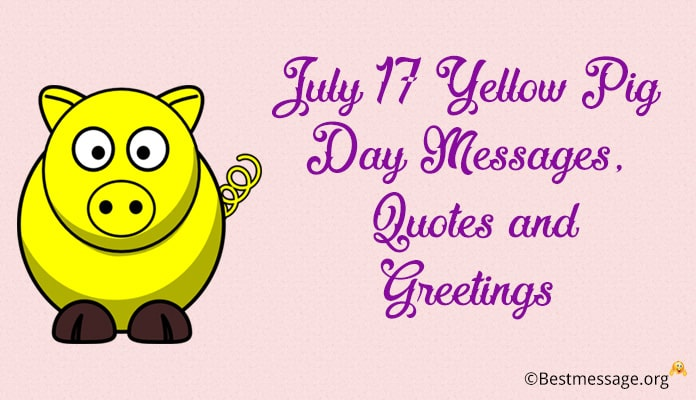 Yellow Pig Day Messages, Quotes and Greetings