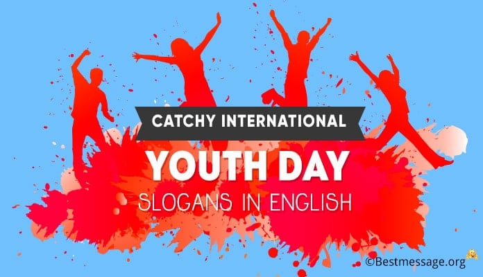 International Youth Day Slogans, Youth Slogan, Taglines