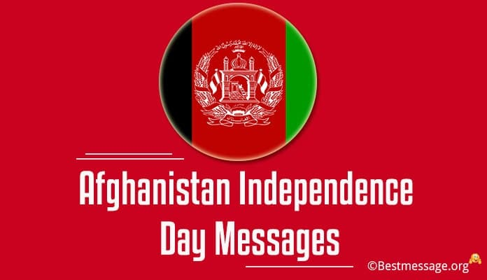 Afghanistan Independence Day Messages, Wishes with Images