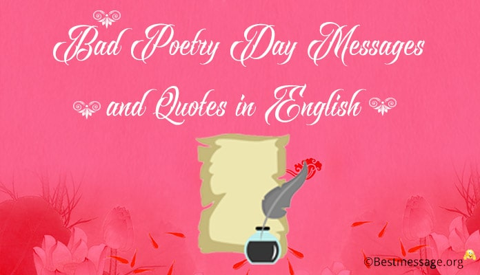 Happy Bad Poetry Day Message, Bad Poetry Quotes in English
