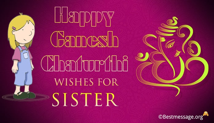 Ganesh Chaturthi Wishes Messages for Sister