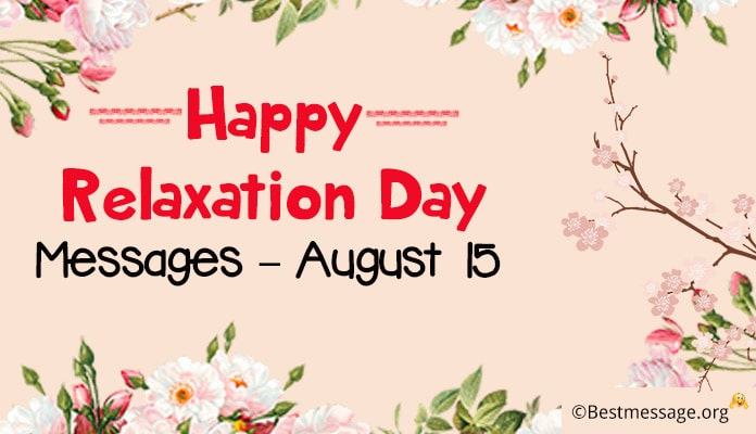 Happy Relaxation Day Messages, Relax Quotes, Greetings