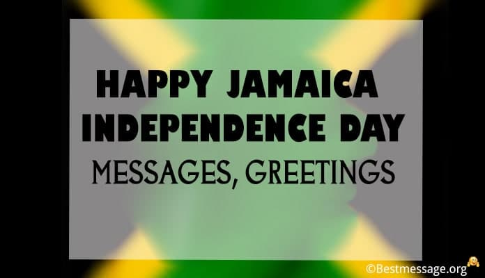 Happy Jamaica Independence Day Messages, Greetings & Quotes 2019