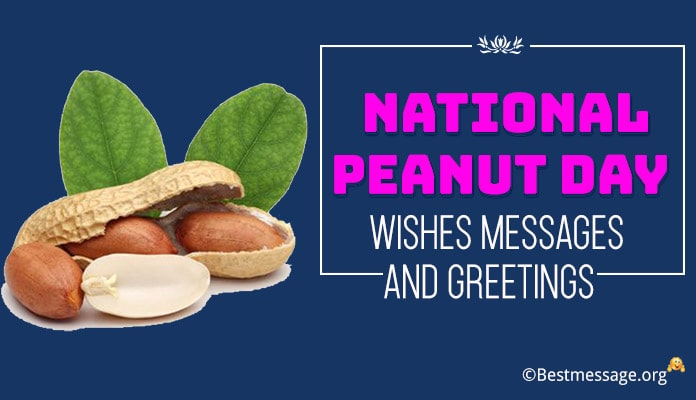 National Peanut Day Wishes Messages, Greetings