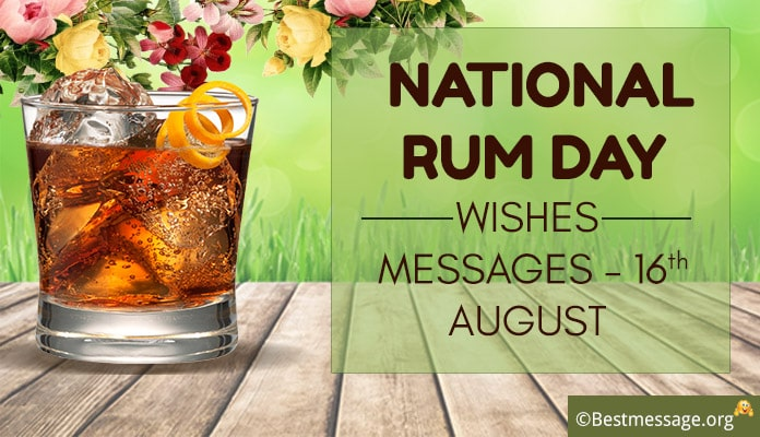 Rum Day Wishes Messages, Quotes, Greetings Image