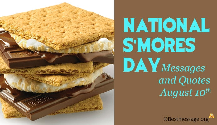 National Happy S'mores Day Messages, S'mores Quotes