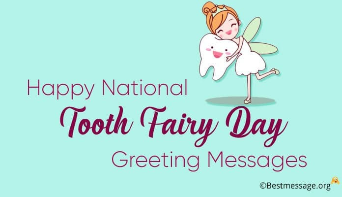 Happy Tooth Fairy Day Greeting Messages, Quotes