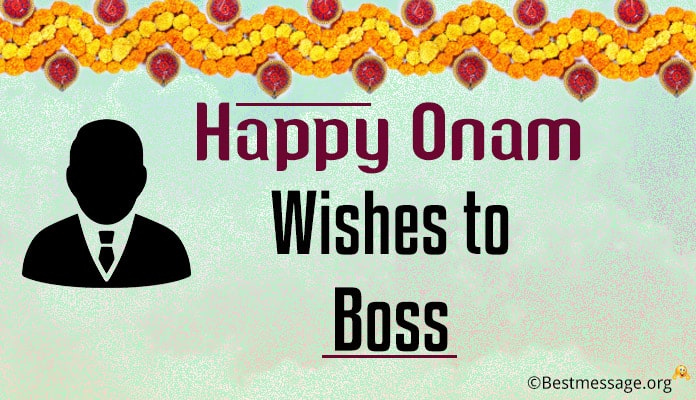 Onam Wishes, Onam Festival Messages for Boss