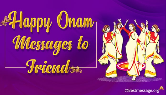 Onam Wishes, Onam Messages for Friends