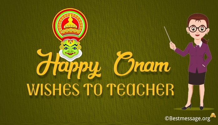 Onam Wishes to Teacher, Onam Messages