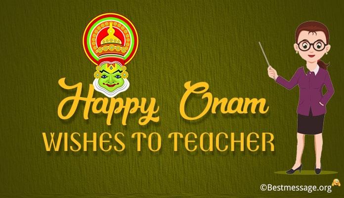 Onam Wishes to Teacher, Onam Messages