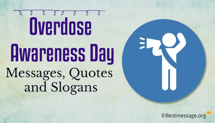 Overdose Awareness Day Messages, Quotes