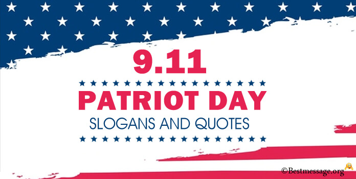 Patriot Day Slogans, Patriot quotes, famous American slogans