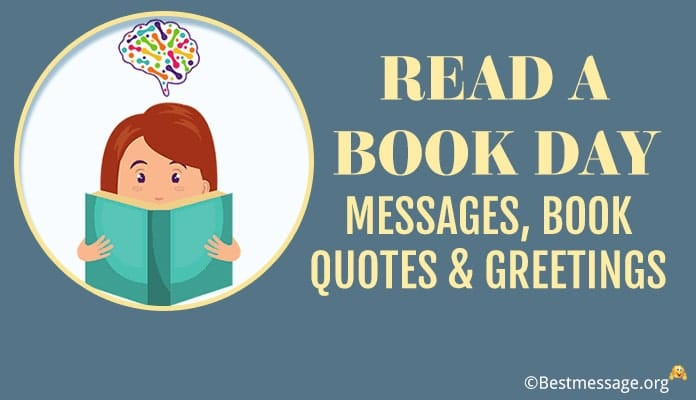 Read a Book Day Messages, Book Quotes & Greetings