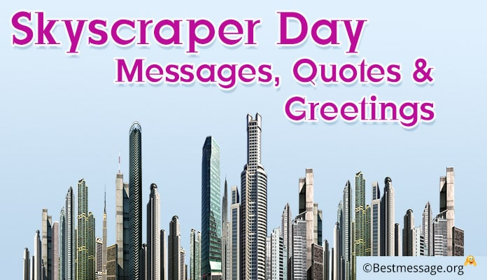 Skyscraper Day Messages, Greetings