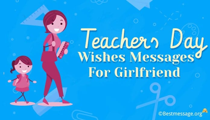 Teachers Day Wishes Messages for Girlfriend