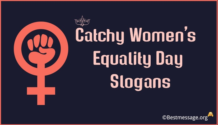 Women's Equality Day Slogans, Gender Equality Slogans