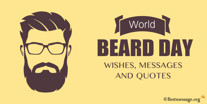 World Beard Day Messages, Quotes, Greetings