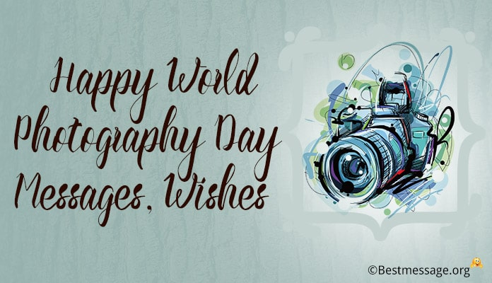 Happy World Photography Day Messages, Photography Wishes Image