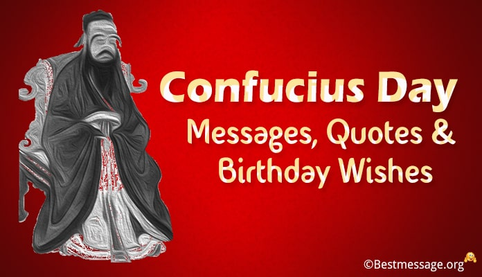 Confucius Day Messages, Confucius Quotes, Birthday Wishes Images