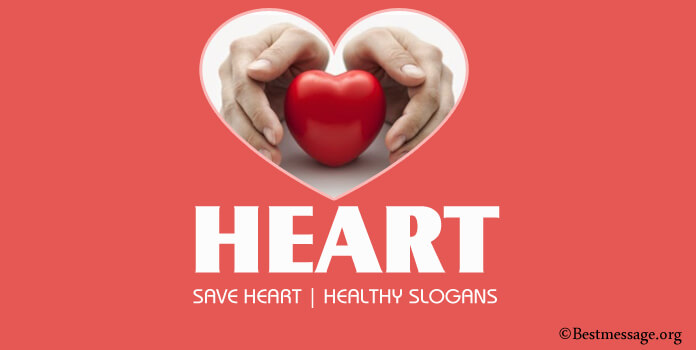 Creative Healthy Heart Slogans, Save Heart Slogan