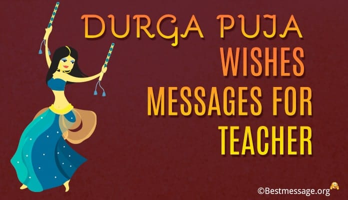Durga Puja Wishes Messages for Teacher