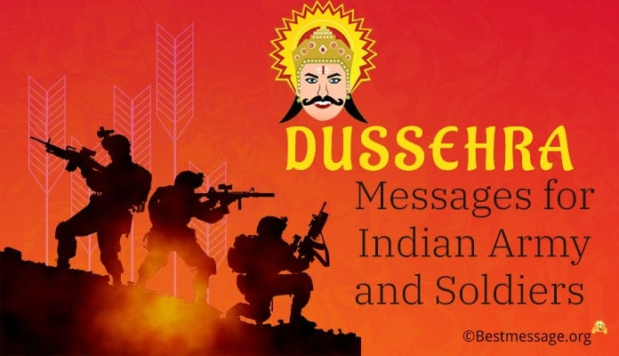 Dussehra Messages for Indian Army, Soldiers
