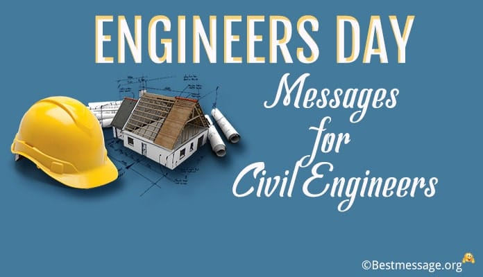 Happy Engineers Day Messages, Wishes for Civil Engineers