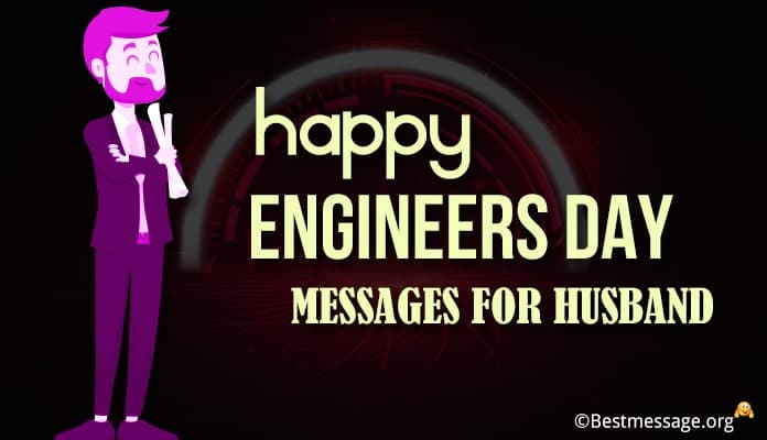 Happy Engineers Day Wishes Messagesfor Husband